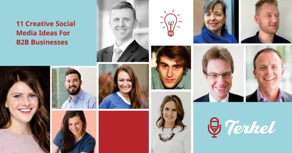 11 Creative Social Media Ideas For B2B Businesses